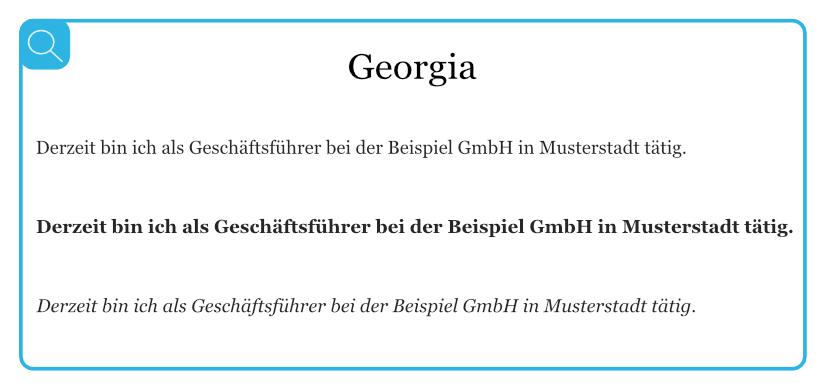 Beispiel für geeignete Serifenschriften - Georgia