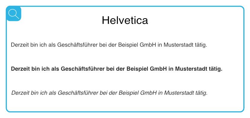 Beispiel für geeignete serifenlose Schriften - Helvetica