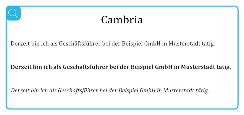 Beispiel für geeignete Serifenschriften - Cambria