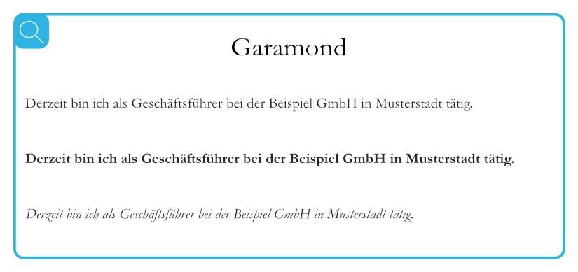 Beispiel für geeignete Serifenschriften - Garamond