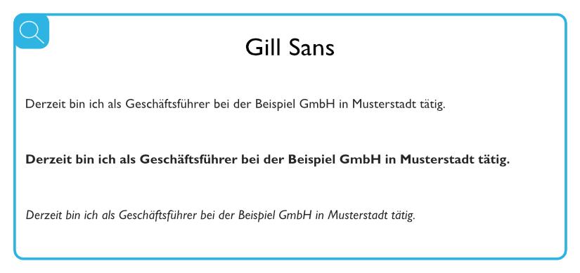 Beispiel für geeignete serifenlose Schriften - Gill Sans